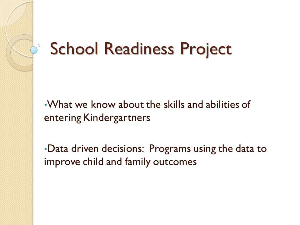 School Readiness Project