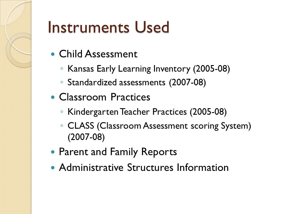 Instruments Used Child Assessment Classroom Practices