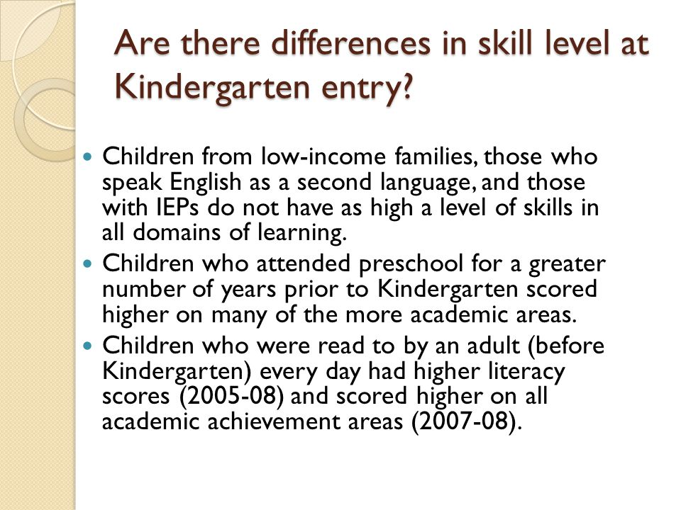 Are there differences in skill level at Kindergarten entry
