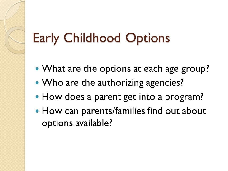 Early Childhood Options