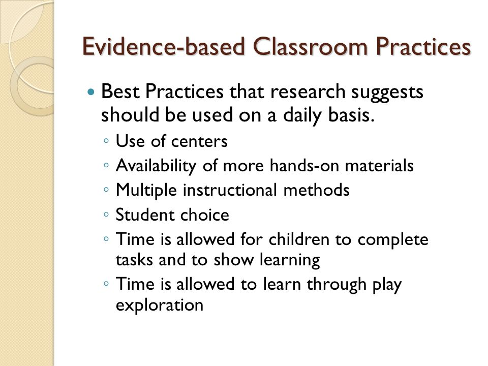 Evidence-based Classroom Practices