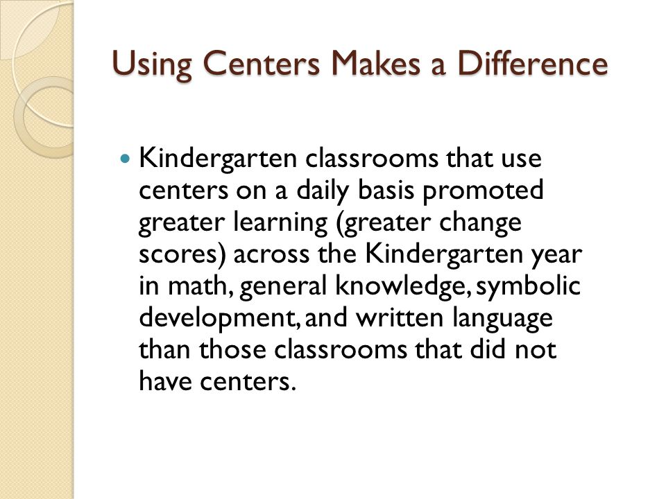 Using Centers Makes a Difference