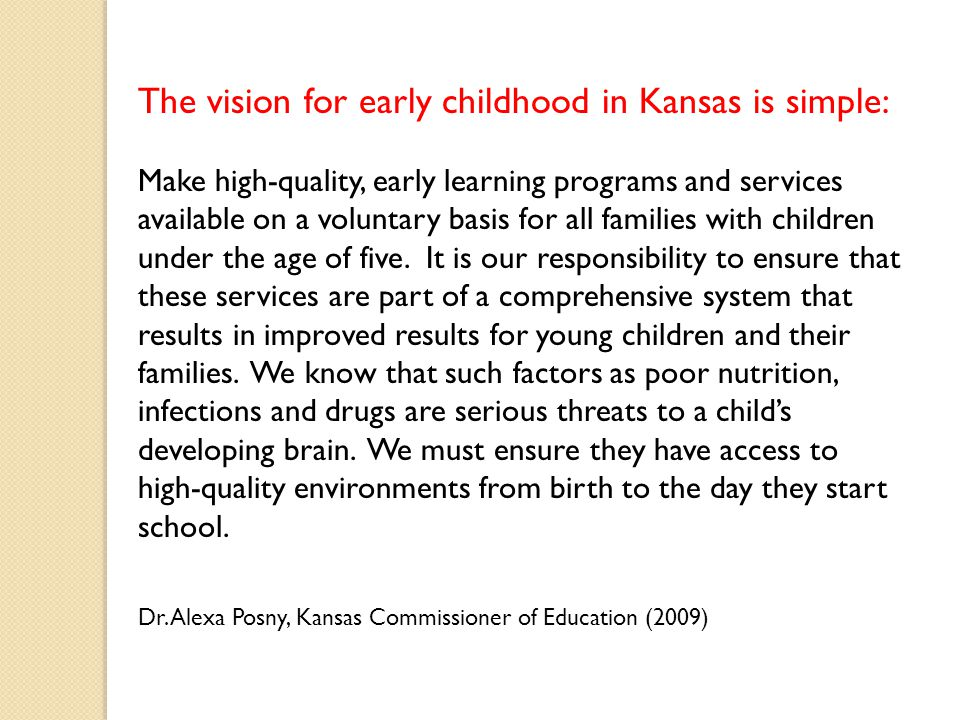 The vision for early childhood in Kansas is simple: