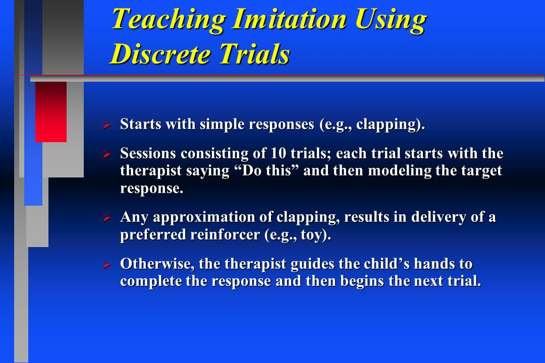 Teaching Imitation Using Discrete Trials