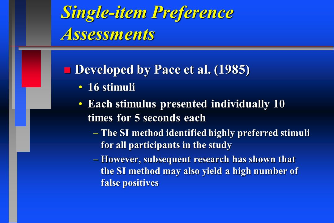 Single-item Preference Assessments