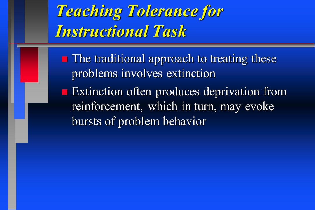 Teaching Tolerance for Instructional Task