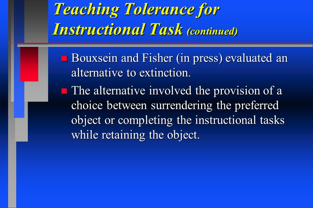 Teaching Tolerance for Instructional Task (continued)
