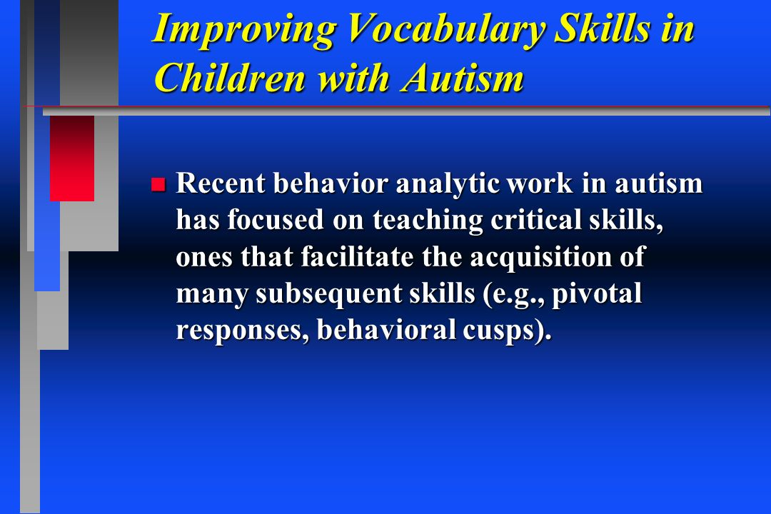 Improving Vocabulary Skills in Children with Autism