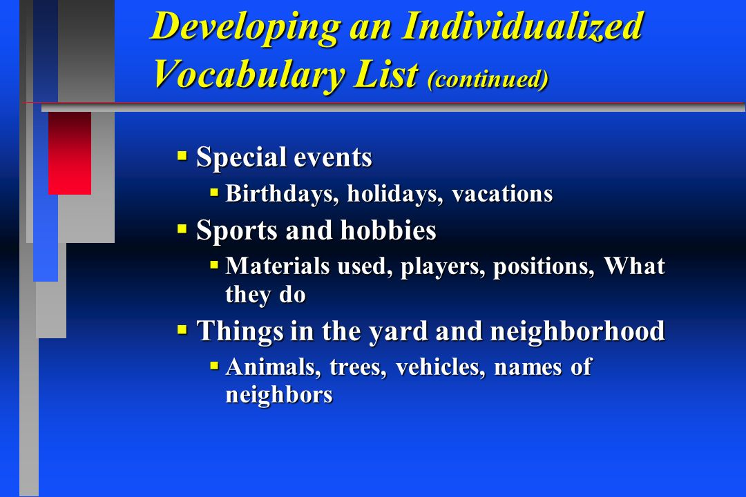 Developing an Individualized Vocabulary List (continued)