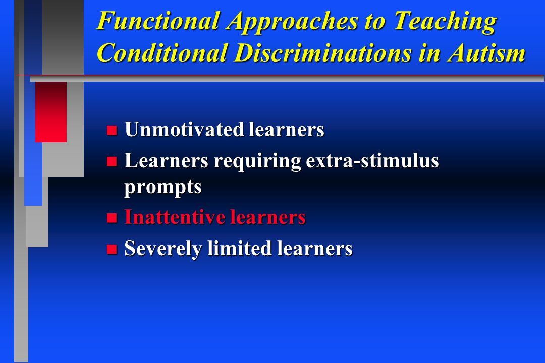 Functional Approaches to Teaching Conditional Discriminations in Autism