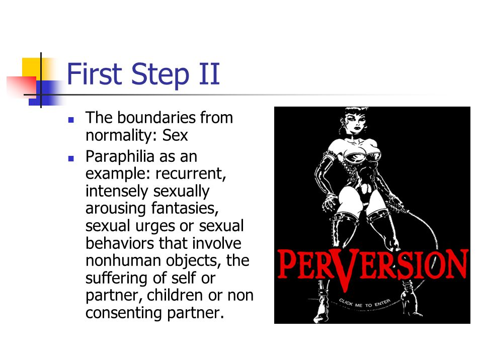 First Step II The boundaries from normality: Sex