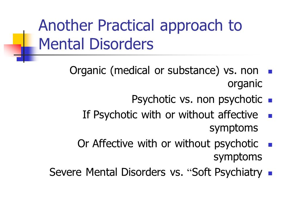 Another Practical approach to Mental Disorders