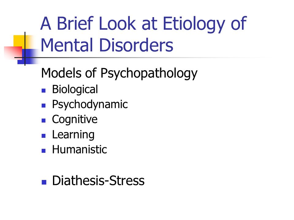 A Brief Look at Etiology of Mental Disorders
