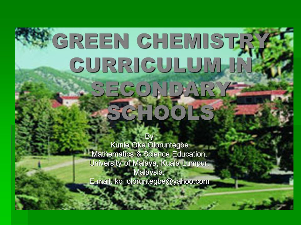 GREEN CHEMISTRY CURRICULUM IN SECONDARY SCHOOLS