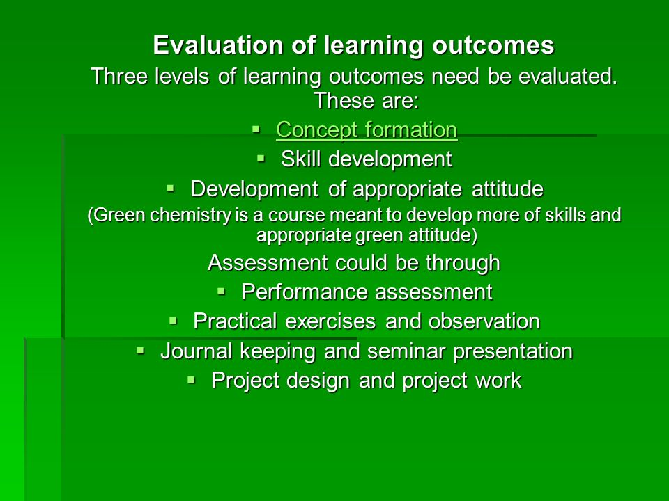 Evaluation of learning outcomes