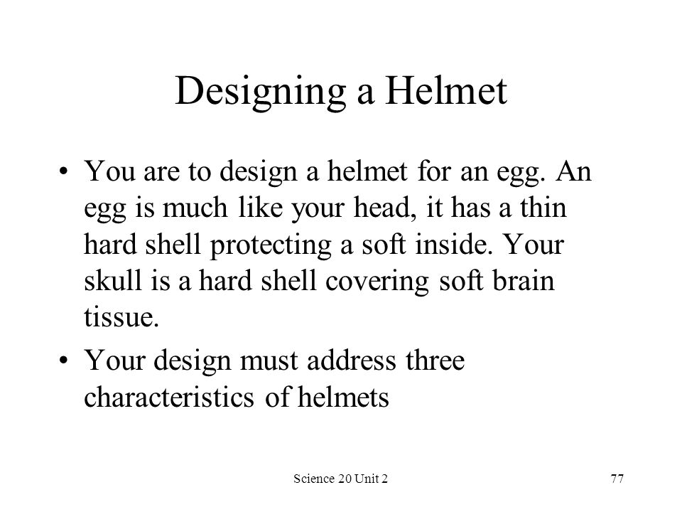 Designing a Helmet