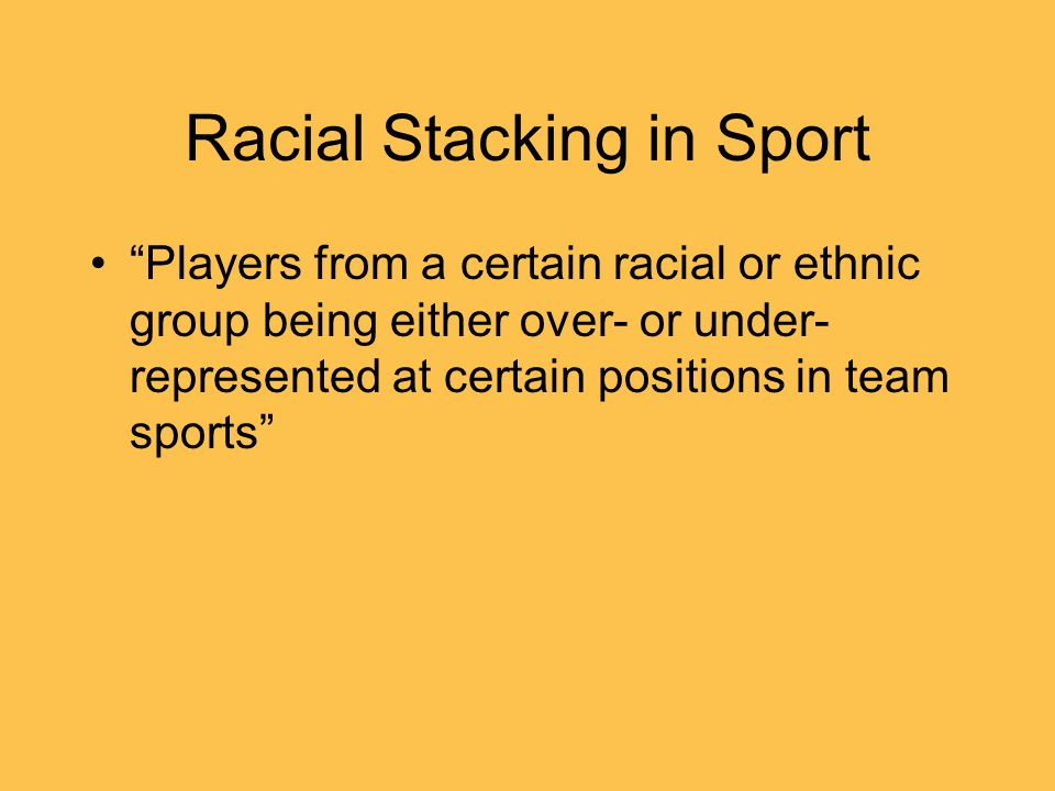 Racial Stacking in Sport