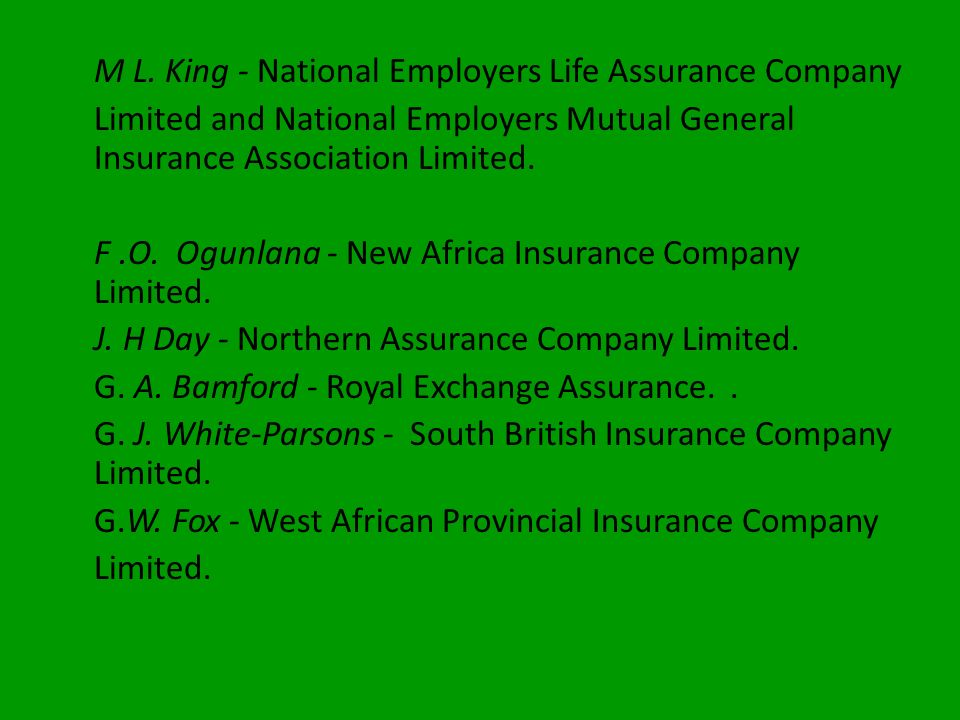 M L. King - National Employers Life Assurance Company