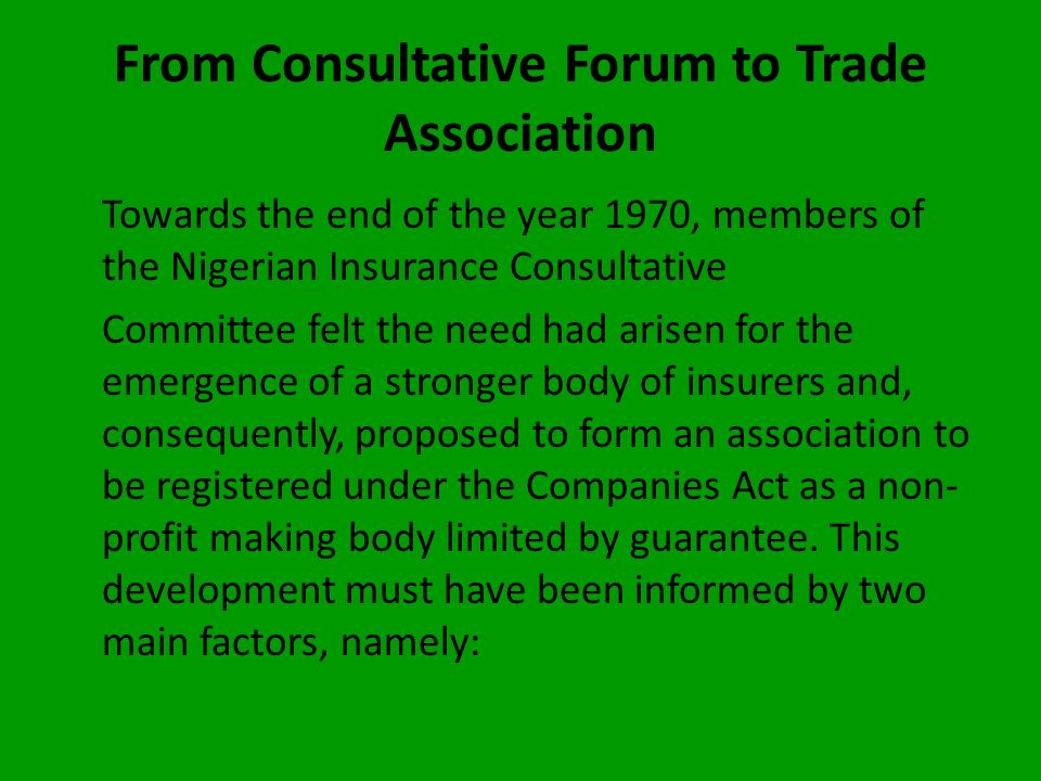 From Consultative Forum to Trade Association