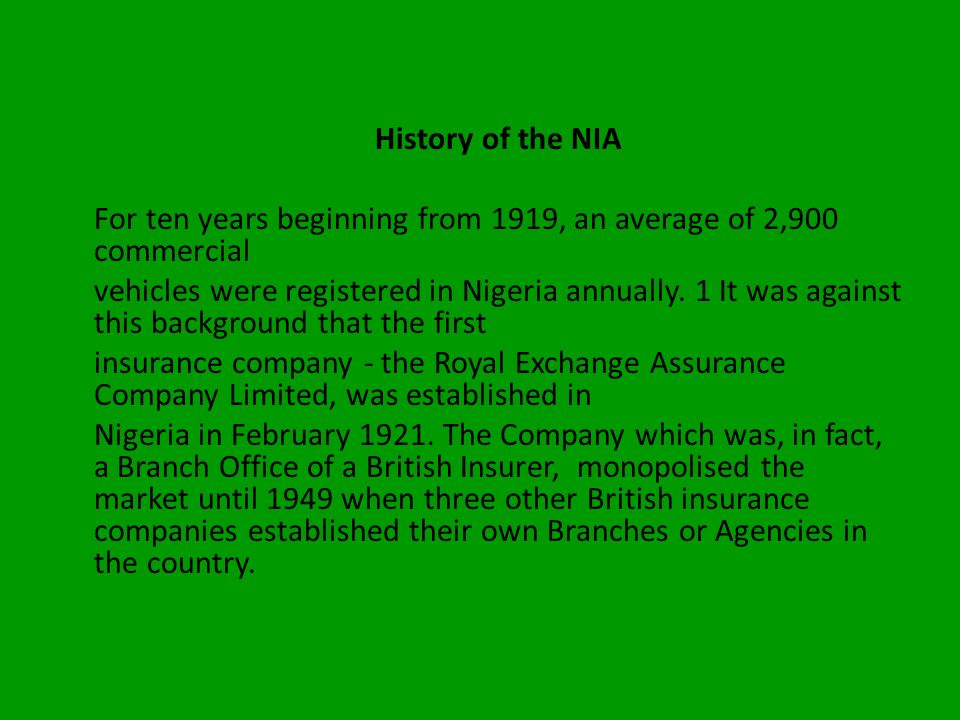 History of the NIA For ten years beginning from 1919, an average of 2,900 commercial.