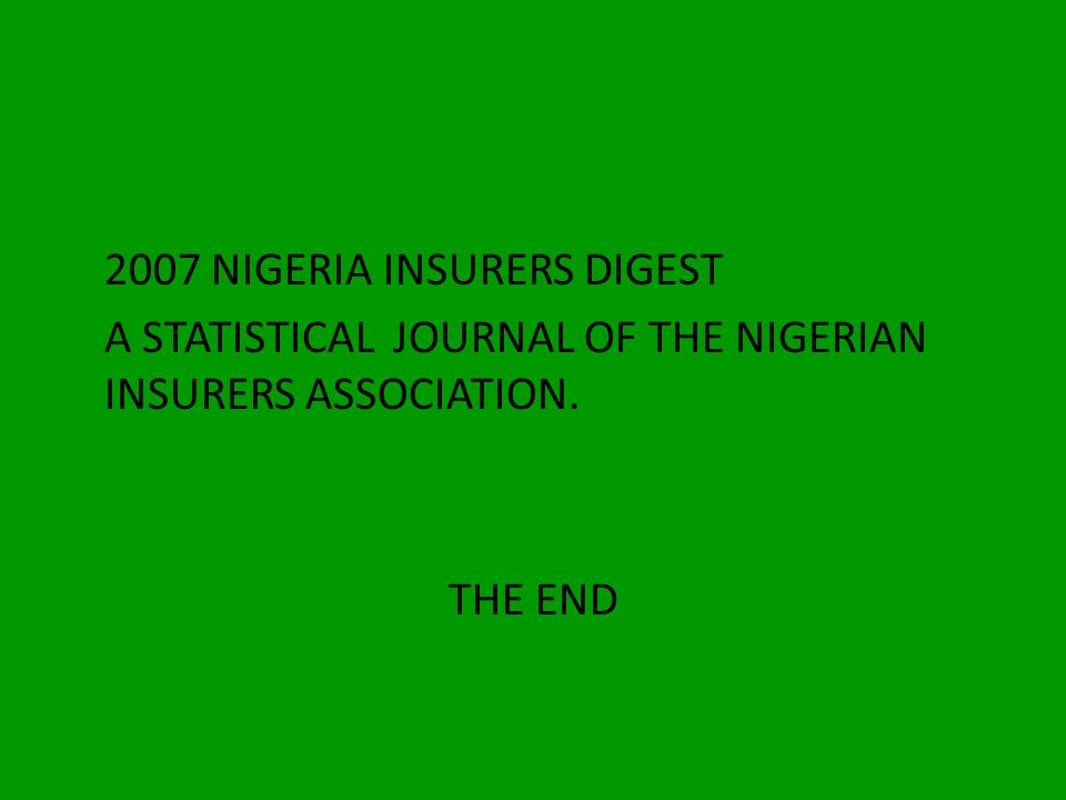 2007 NIGERIA INSURERS DIGEST