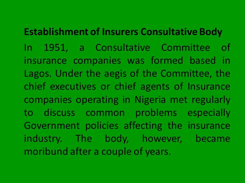 Establishment of Insurers Consultative Body