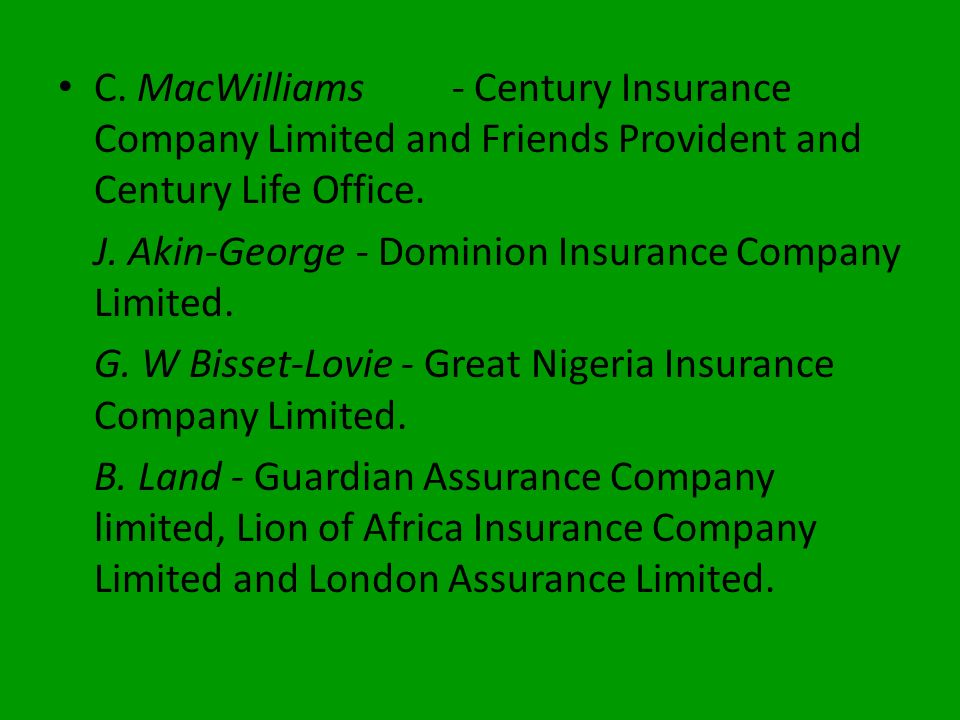 C. MacWilliams - Century Insurance Company Limited and Friends Provident and Century Life Office.