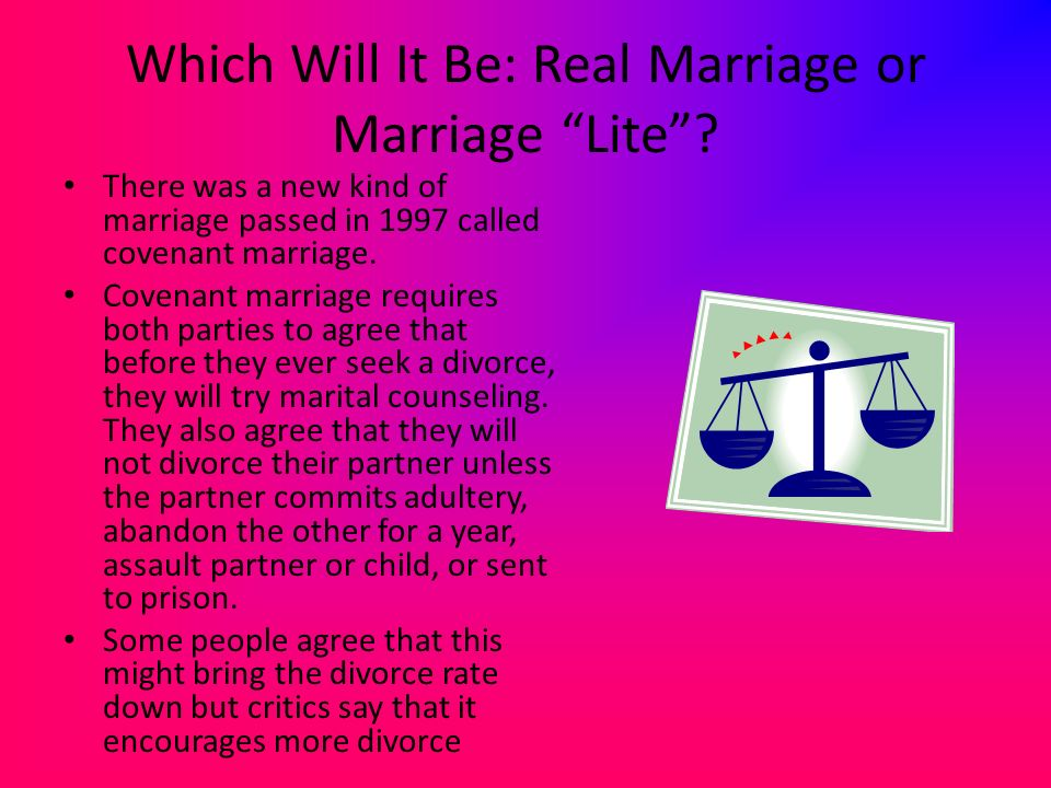 Which Will It Be: Real Marriage or Marriage Lite