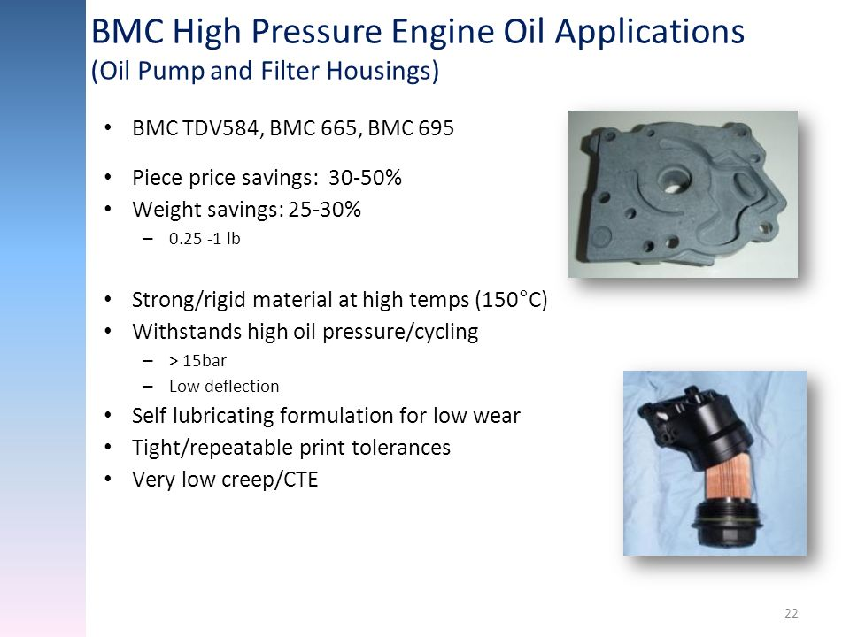 BMC High Pressure Engine Oil Applications (Oil Pump and Filter Housings)