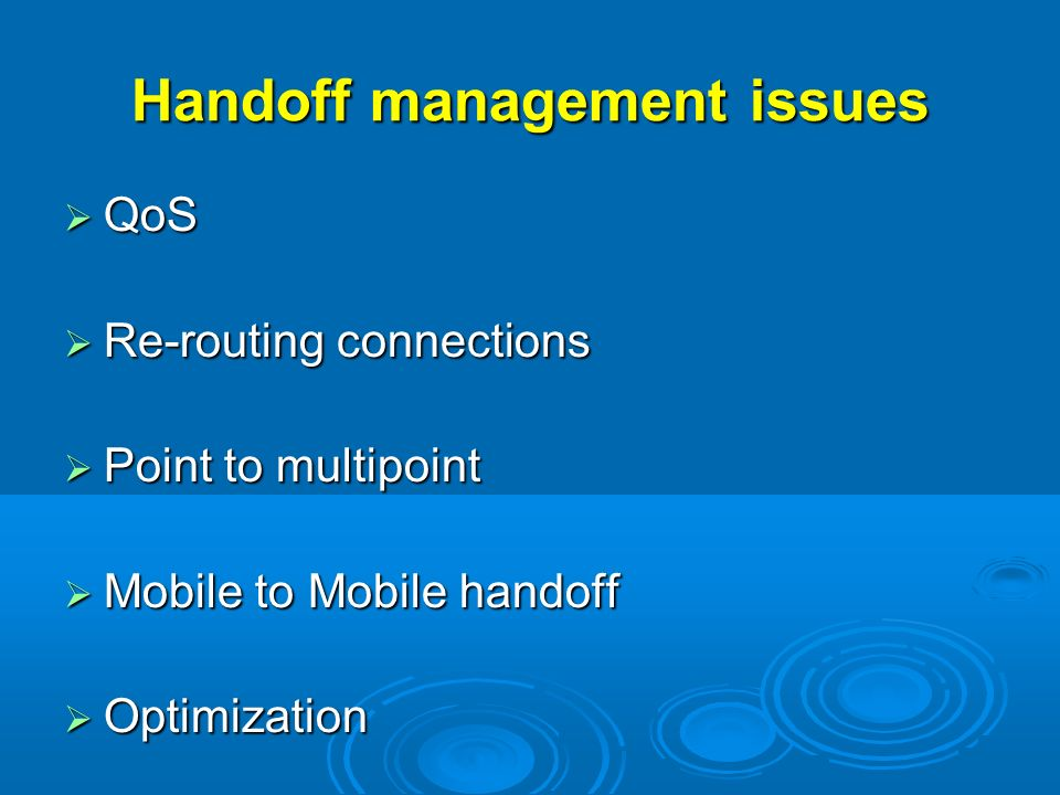Handoff management issues
