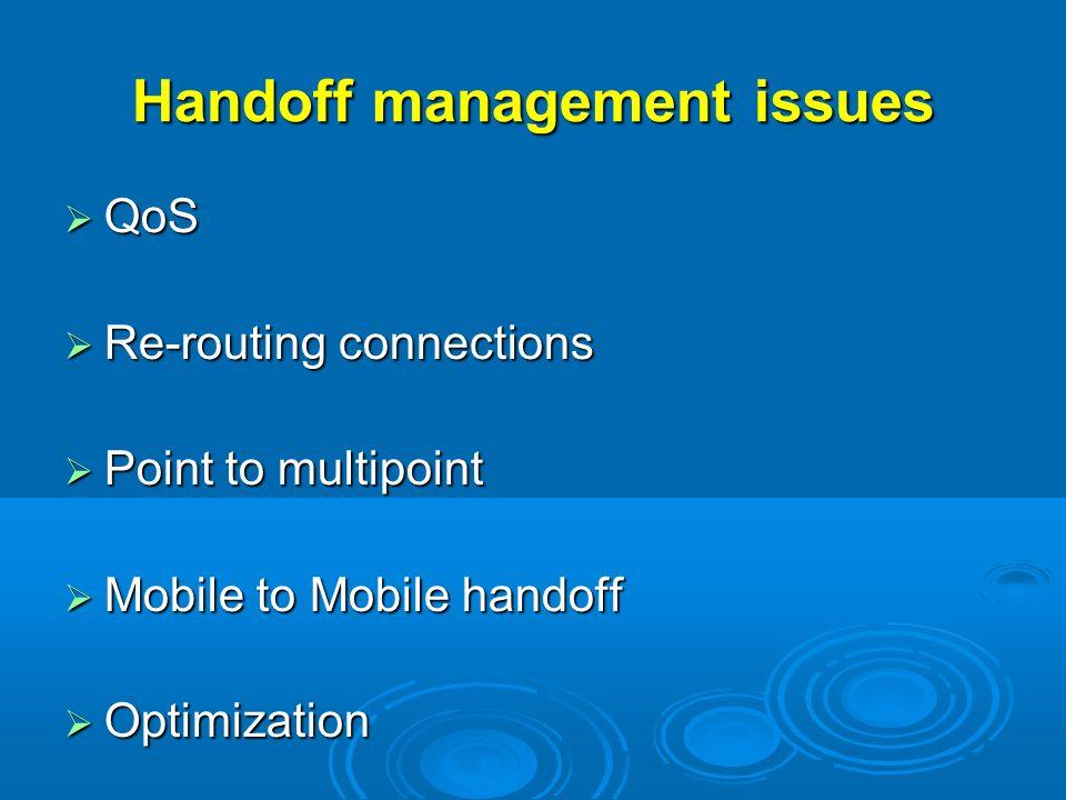 Handoff management issues
