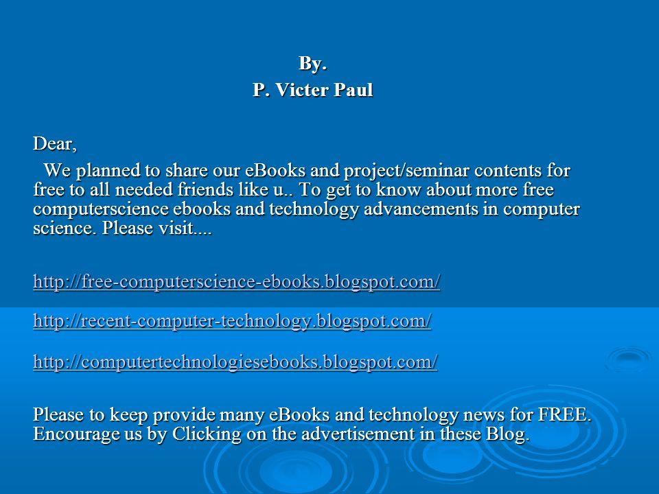 By. P. Victer Paul. Dear,