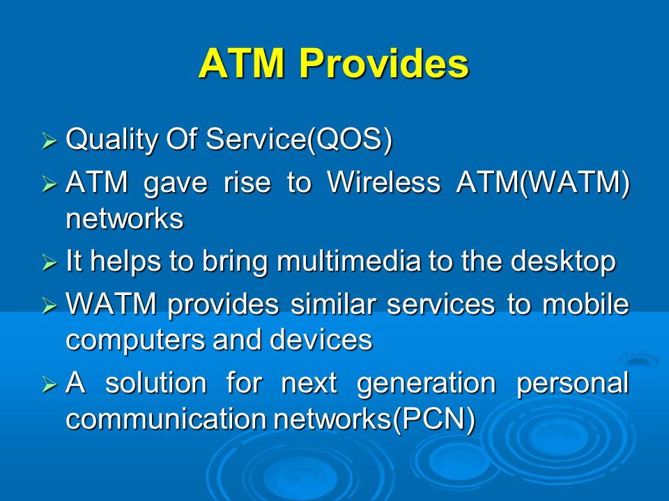 ATM Provides Quality Of Service(QOS)‏