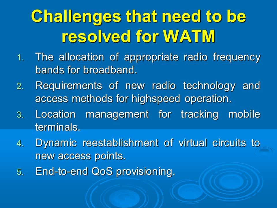 Challenges that need to be resolved for WATM
