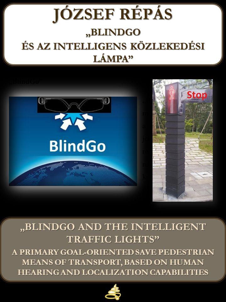 """József répás """"blindgo és az intelligens közlekedési lámpa"""