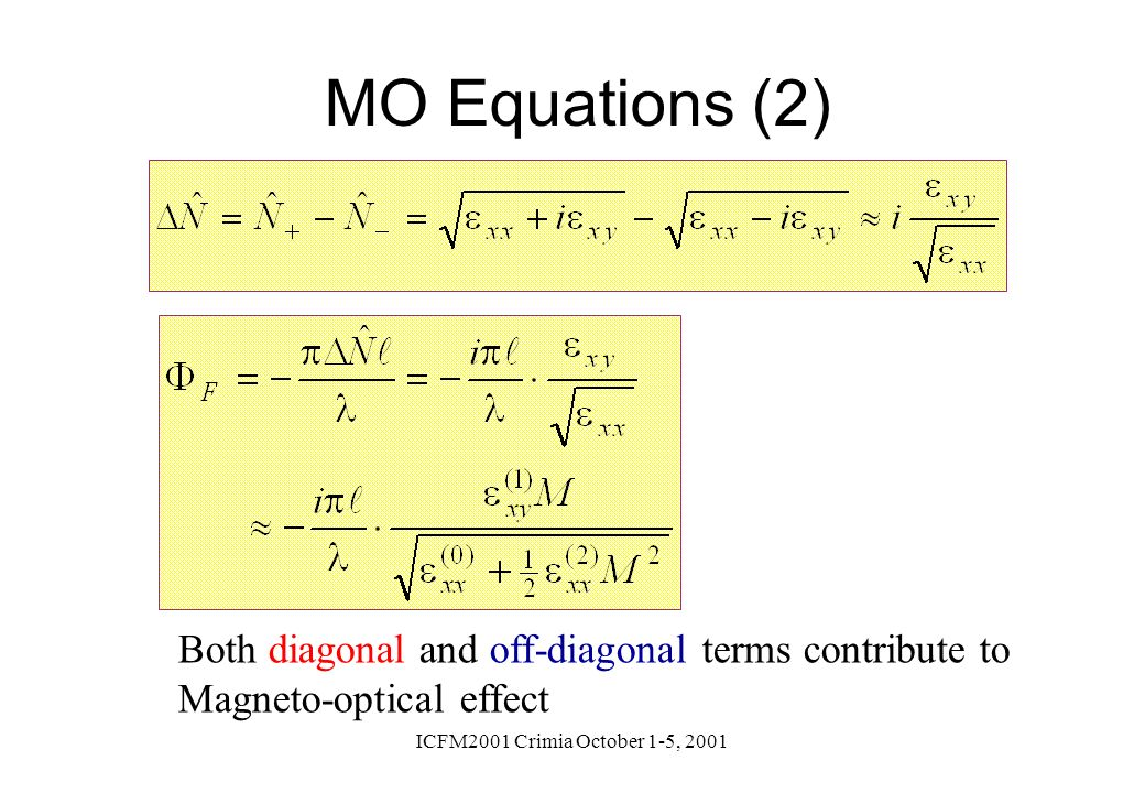 MO Equations (2) Both diagonal and off-diagonal terms contribute to