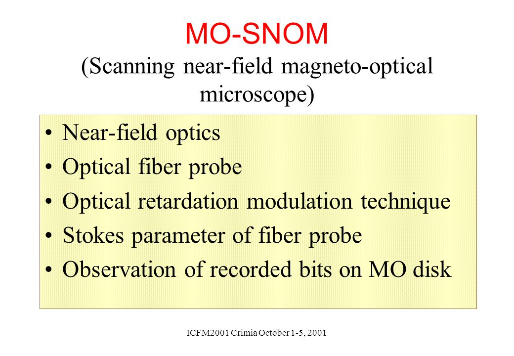 MO-SNOM (Scanning near-field magneto-optical microscope)