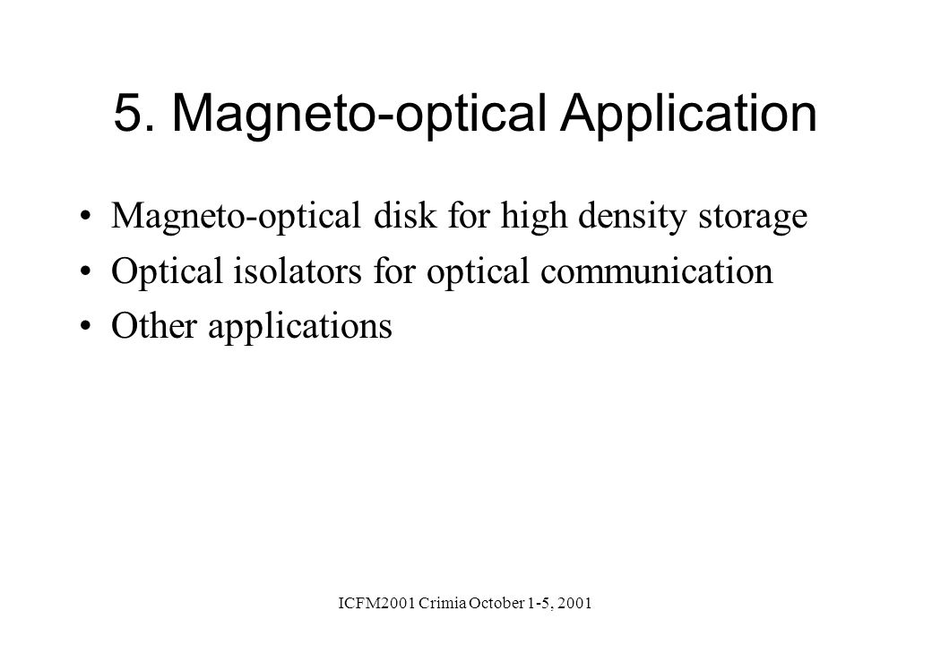 5. Magneto-optical Application