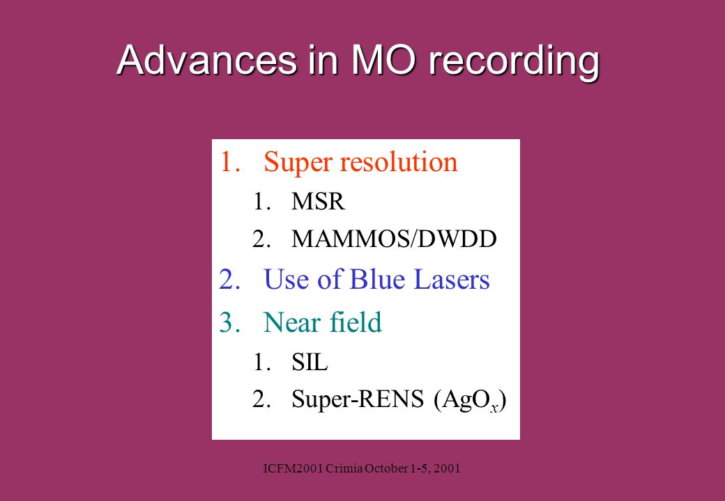 Advances in MO recording
