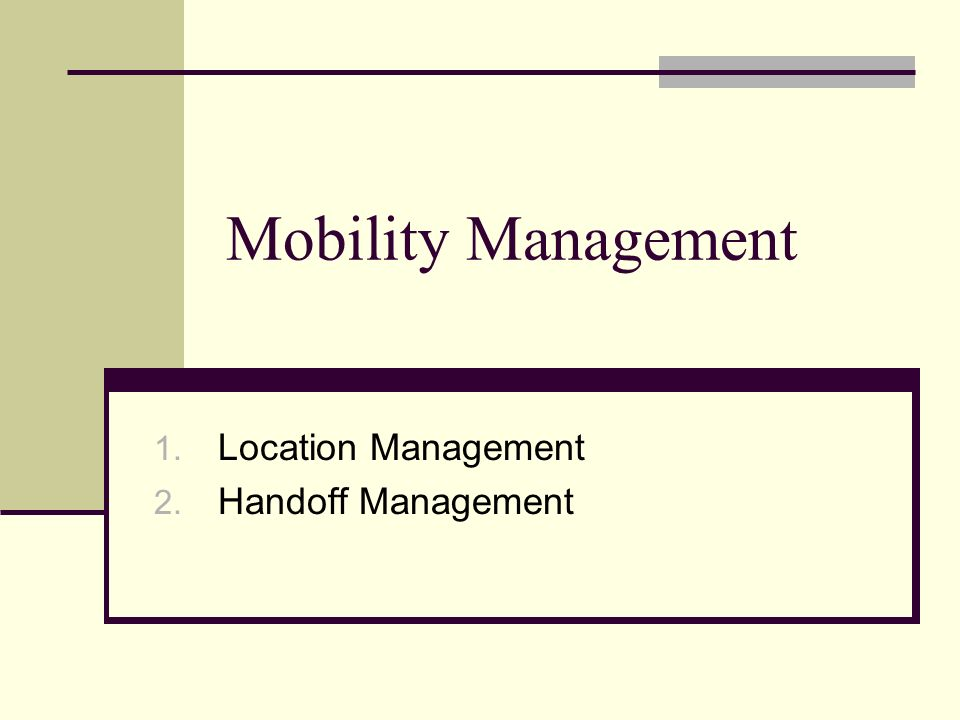 Location Management Handoff Management