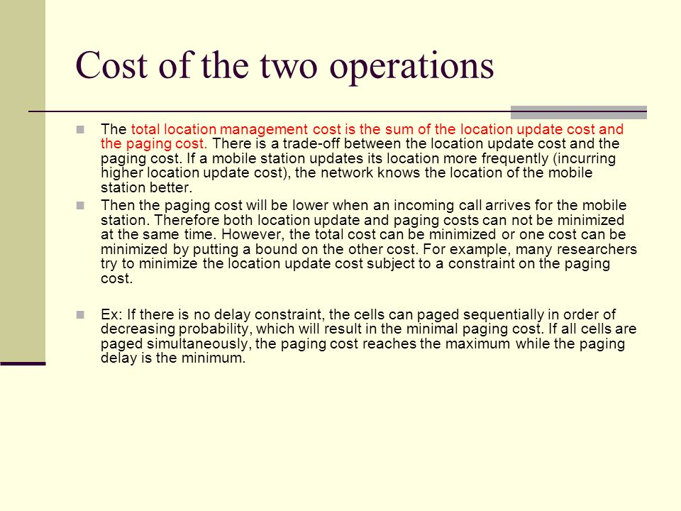 Cost of the two operations