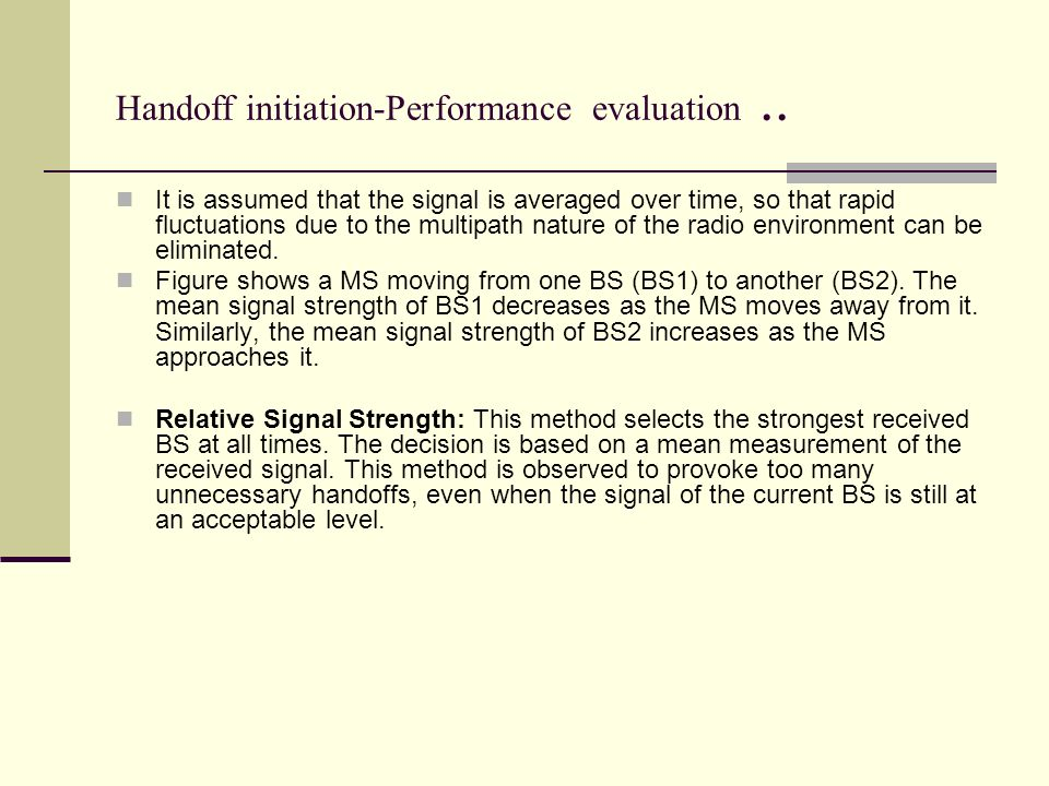 Handoff initiation-Performance evaluation ..
