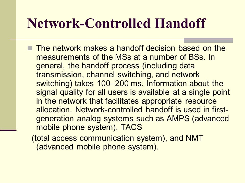 Network-Controlled Handoff