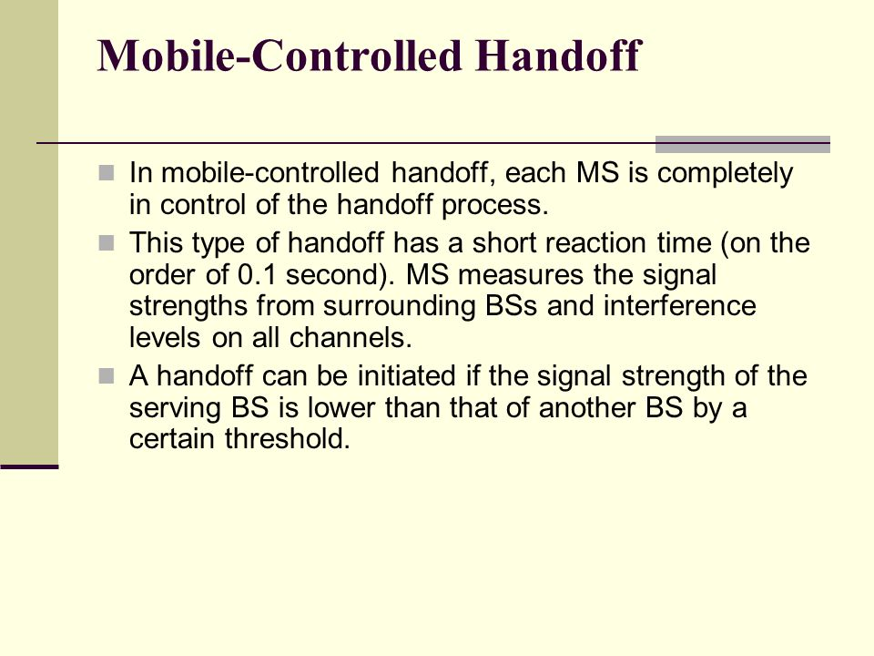 Mobile-Controlled Handoff