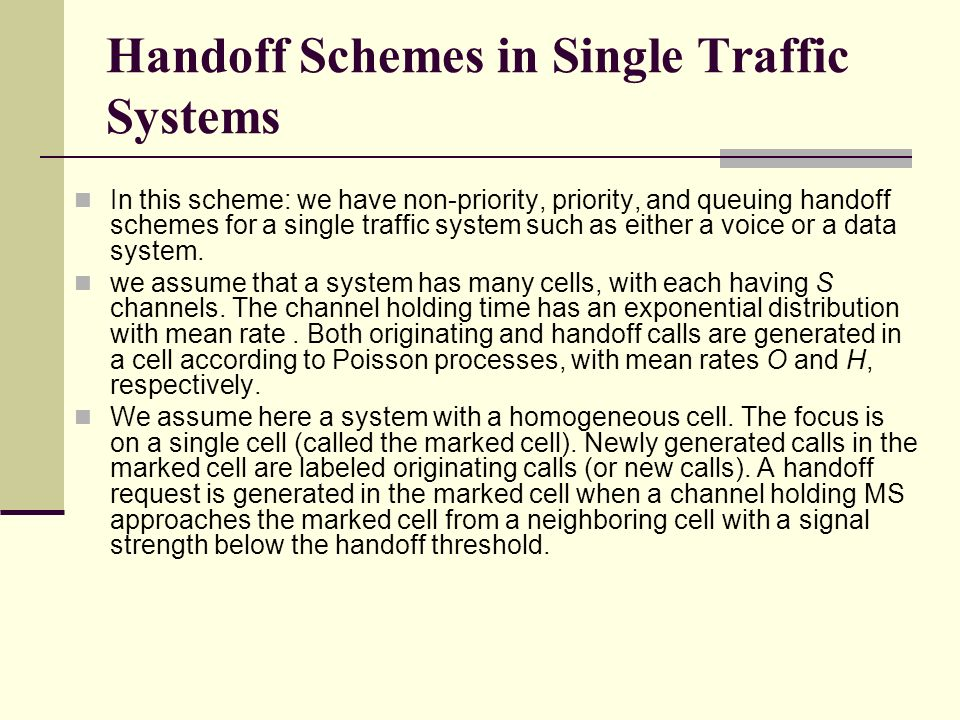 Handoff Schemes in Single Traffic Systems