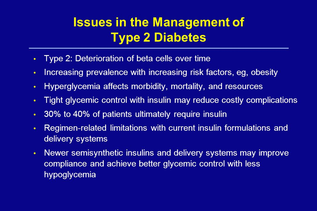 Issues in the Management of Type 2 Diabetes
