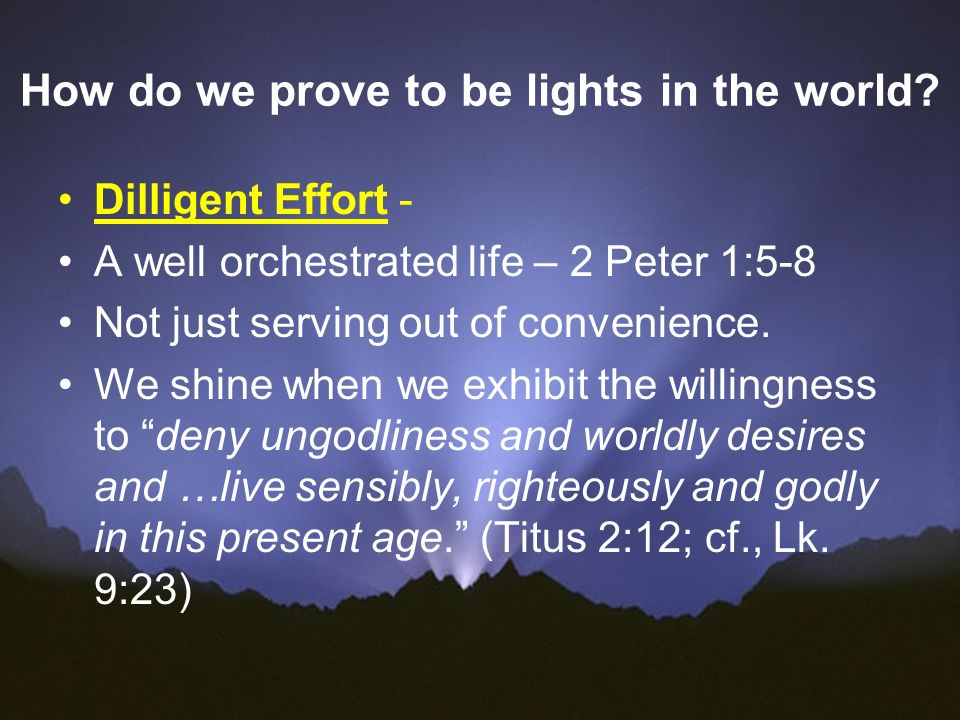 How do we prove to be lights in the world