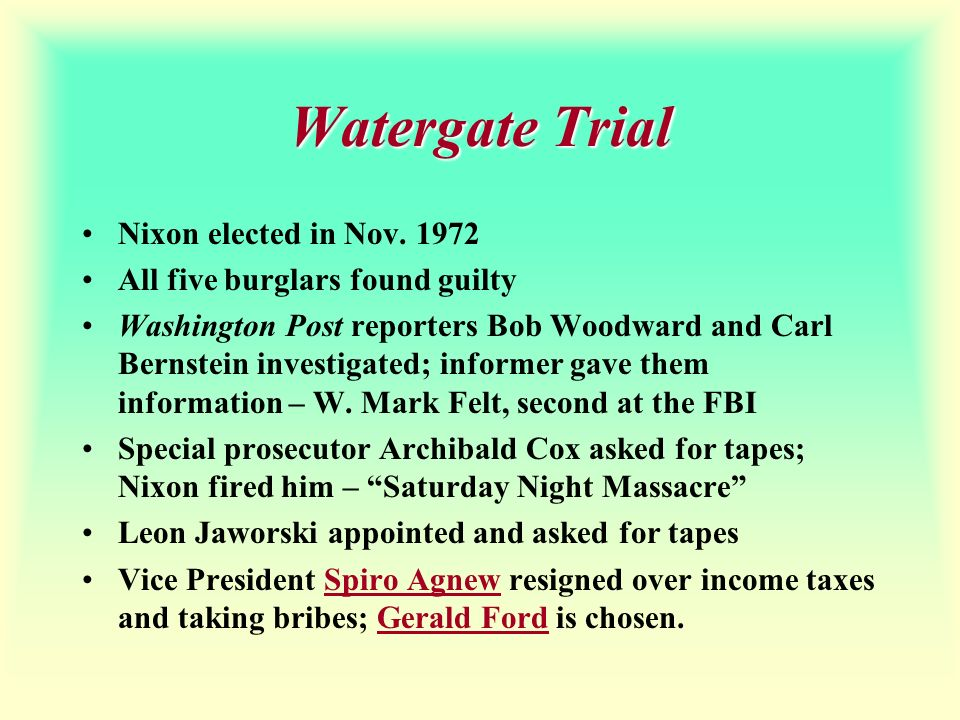 Watergate Trial Nixon elected in Nov. 1972