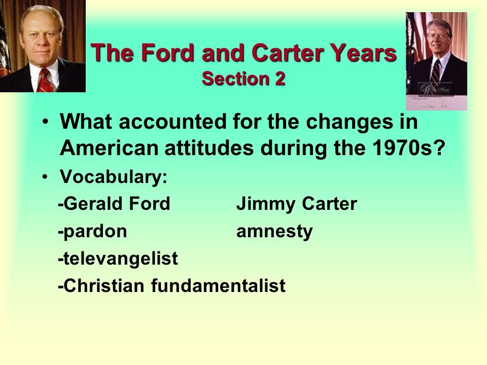 The Ford and Carter Years Section 2