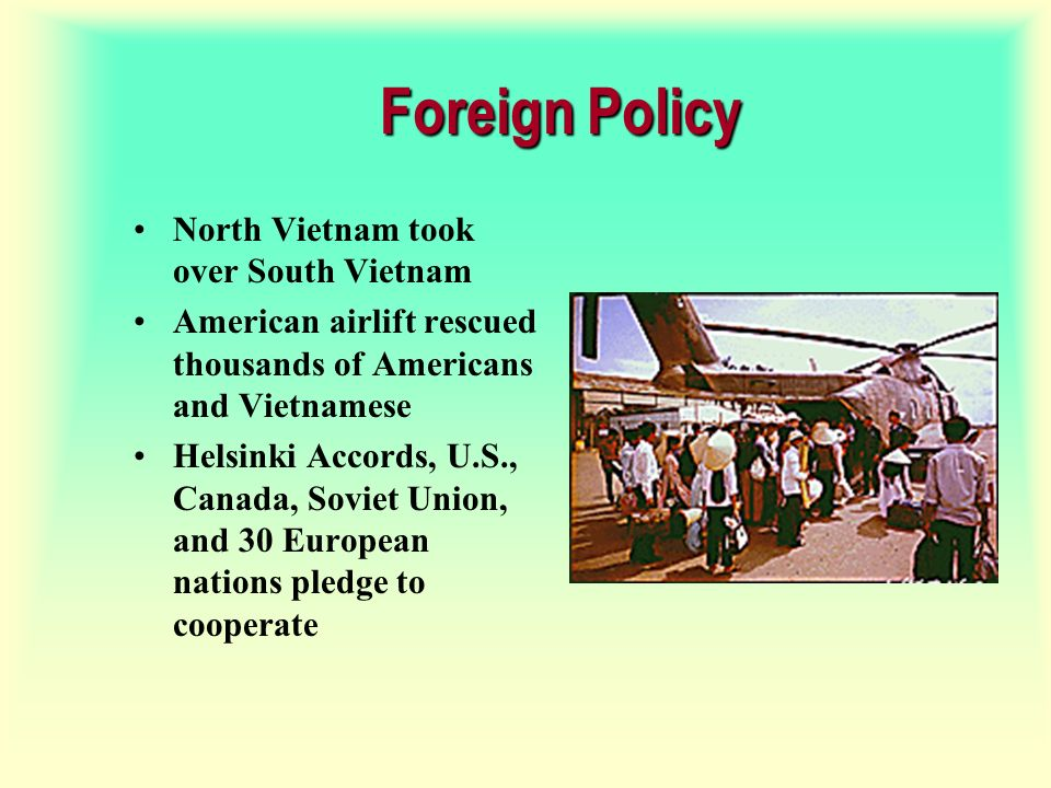 Foreign Policy North Vietnam took over South Vietnam
